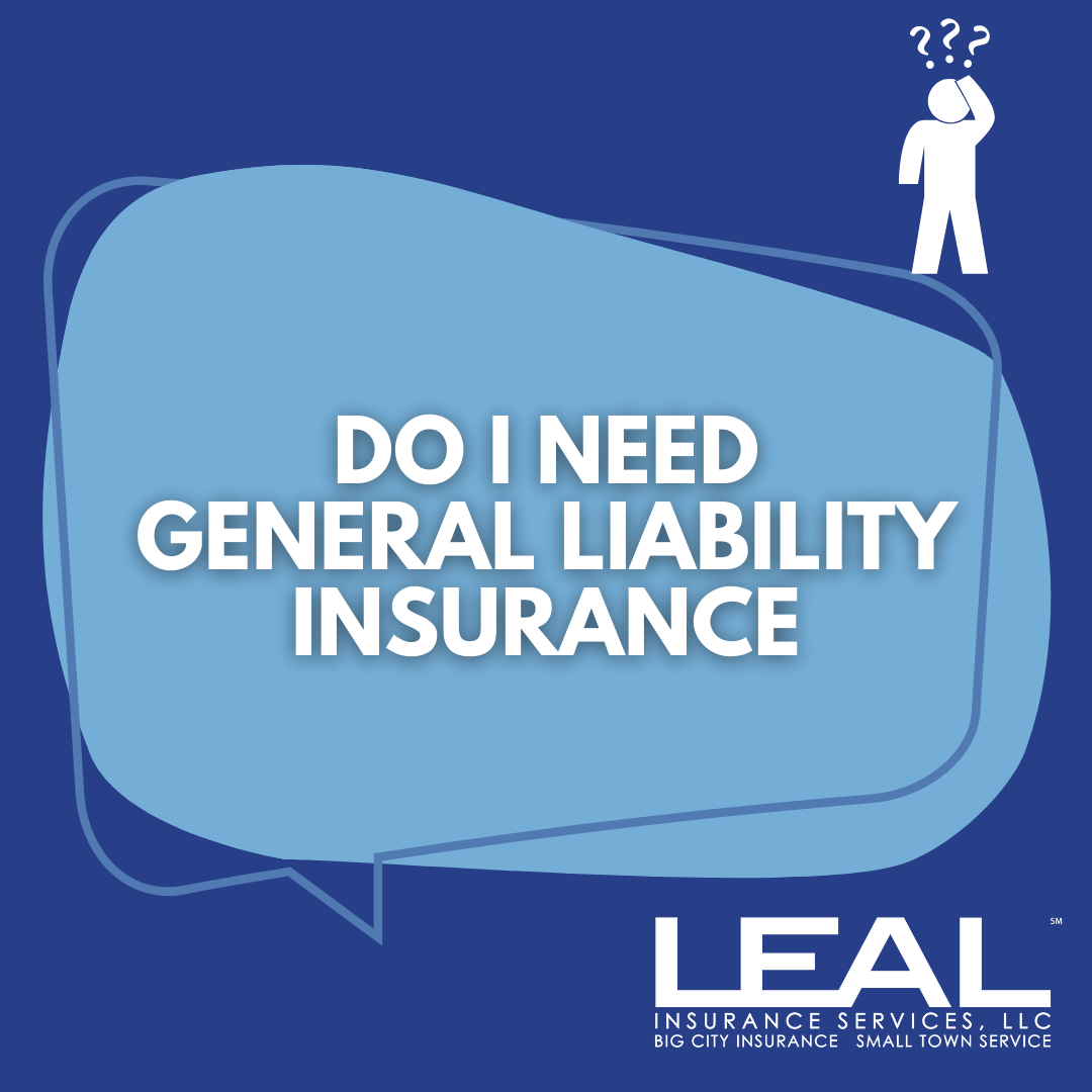 every business owner needs general liability insurance